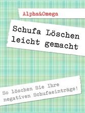 Schufa Löschen leicht gemacht - SCHUFA EINTRÄGE...