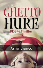 Ghetto Hure - BDSM-Story