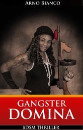 Gangster Domina - BDSM Thriller