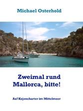 Zweimal rund Mallorca, bitte! - Auf Kojencharte...