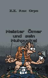Meister Ömer und sein Muhpuckel Special Edition