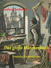 Das große Märchenbuch - Deutsche Kindermärchen
