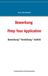 Bewerbung: Pimp Your Application - Bewerbung * ...