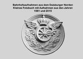 Bahnhofsaufnahmen aus dem Duisburger Norden - K...