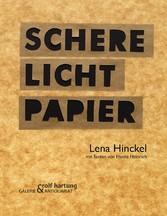 Schere Licht Papier - Lena Hinckel