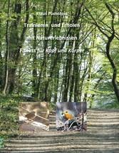 Trainieren und Erholen mit Naturerlebnissen - F...