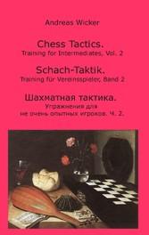 Chess Tactics, Vol. 2 - Training for Intermediates