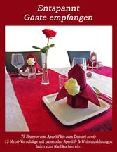 Entspannt Gäste empfangen - Rezepte vom Aperiti...