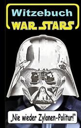 War Stars - Teil 2 (Witzebuch); Inoffizielles S...