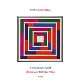 Prof. Heinz Nickel - Konstruktive Kunst