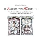 Die Landshuter Fürstenhochzeit 1475 - Immaterie...