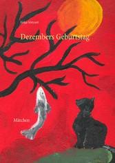 Dezembers Geburtstag - Märchen