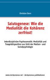 Salutogenese: Wie die Medialität die Kohärenz z...