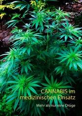 Cannabis im medizinischen Einsatz - Mehr als nu...