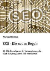 SEO - Die neuen Regeln - 20 SEO-Paradigmen für ...