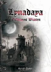 Lynadaya - Geheimes Wissen