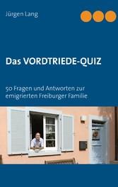 Das Vordtriede-Quiz - 50 Fragen und Antworten z...