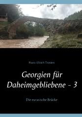 Georgien für Daheimgebliebene - 3 - Die eurasis...