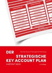 Der strategische Key Account Plan - Das Key Acc...