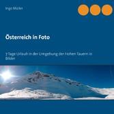 Österreich in Foto - 7 Tage Urlaub in der Umgeb...