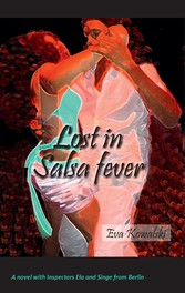 Lost in Salsa fever - A novel with Inspectors E...