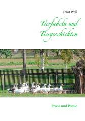 Tierfabeln und Tiergeschichten - Prosa und Poesie