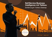 Self-Service Business Intelligence mit Tableau ...