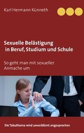 Sexuelle Belästigung in Beruf, Studium und Schu...