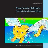 Kater Leo, der Flederkater: Auch Katzen können ...