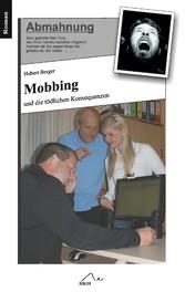 Mobbing - und die tödlichen Konsequenzen