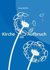 Kirche im Aufbruch - Ein Change Management Ansa...