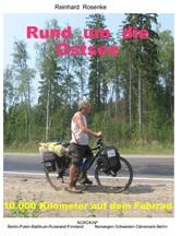Rund um die Ostsee - 10.000 Kilometer auf dem F...