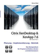 XenDesktop & XenApp 7.6 - Citrix Planung-Implem...