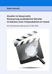 Künstler im Steuerrecht: Besteuerung ausländisc...