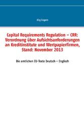 Capital Requirements Regulation - CRR: Verordnu...