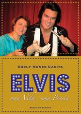 Elvis - uma Vida - uma Poesia