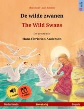 De wilde zwanen - The Wild Swans. Tweetalig pre...