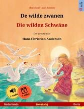 De wilde zwanen - Die wilden Schwäne. Tweetalig...