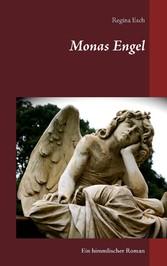 Monas Engel - Ein himmlischer Roman