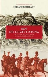 1809 - Die letzte Festung - Die Geschichte der ...