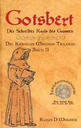 Gotsbert (Deutsche Version) - Der Schreiber Kar...
