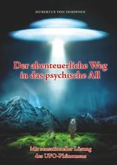 Der abenteuerliche Weg in das psychische All - ...