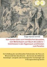 Vom Garten Eden zum himmlischen Jerusalem, vom ...