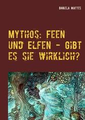 Mythos: Feen und Elfen - Gibt es sie wirklich? ...
