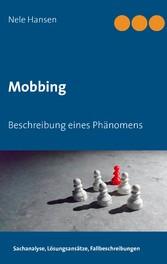 Mobbing - Beschreibung eines Phänomens