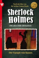 Sherlock Holmes 7 - Kriminalroman - Der Vampir von Sussex