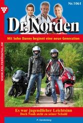 Dr. Norden 1061 - Arztroman - Es war jugendlicher Leichtsinn