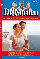 Dr. Norden 1071 - Arztroman - Nichts bleibt, wie es war