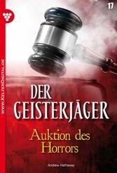 Der Geisterjäger 17 - Gruselroman - Auktion des...