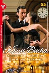 Karin Bucha 55 - Liebesroman - Sommernachtsball bei Fürst von Trakstein